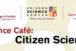 Science Cafe on Citizen Science